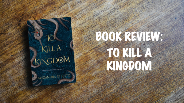 Book review banner: To Kill a Kingdom