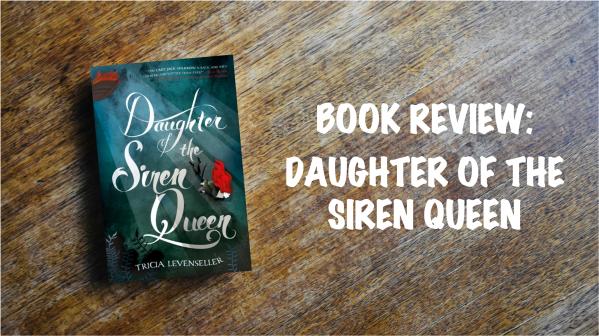 Book review banner: Daughter of the Siren Queen