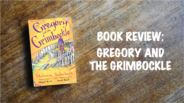 Book review banner: Gregory and the Grimbockle