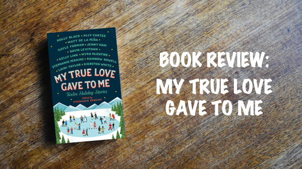 Book Review Banner: My True Love Gave to Me