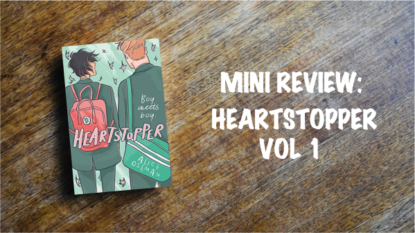 Book Review Banner: Heart stopper volume 1