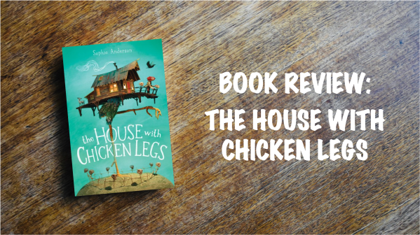 Book review banner: The House with Chicken Legs