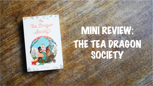 Book Review Banner: The Tea Dragon Society