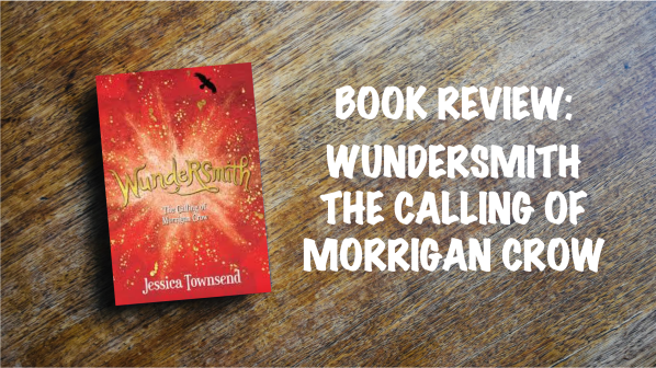 Book Review Banner: Wundersmith The Calling of Morrigan Crow
