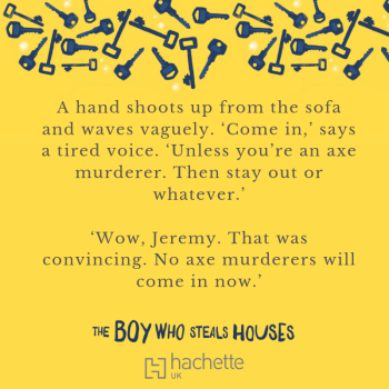 Quote: A hand shoots up from the sofa and waves vaguely. 'Come in,' says a tired voice. 'Unless you're an axe murderer. Then stay out or whatever.' 'Wow, Jeremy. That was convincing. No axe murderers will come in now.'