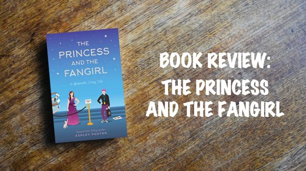 Book Review Banner: The Princess and the Fangirl