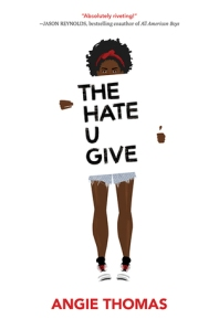 The Hate U Give / THUG