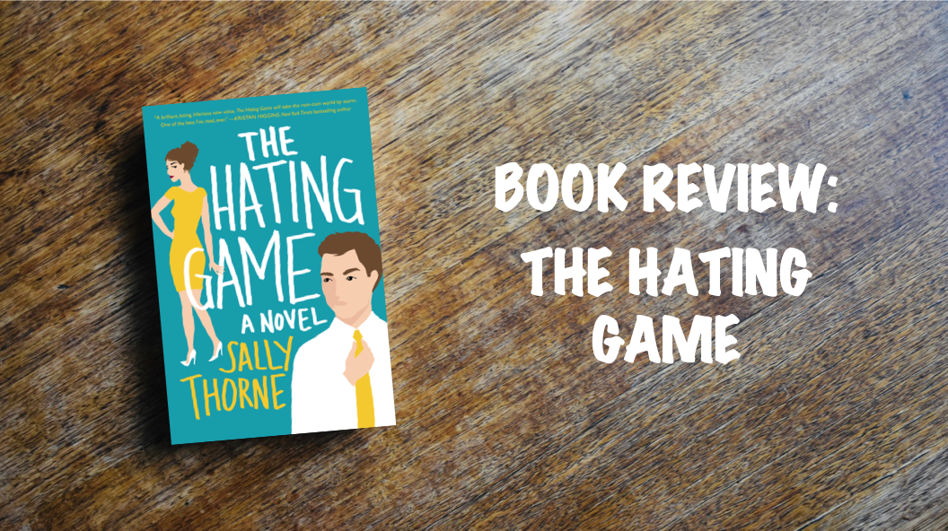 Book Review Banner: The Hating Game