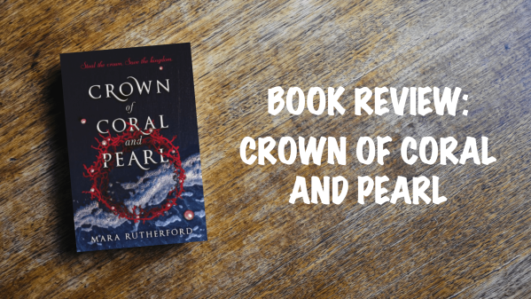 Book review banner: Crown of Coral and Pearl