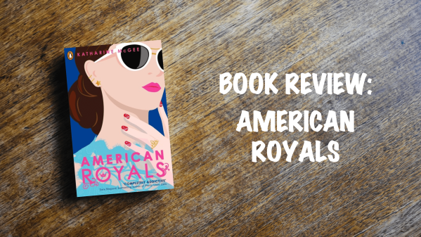 Book Review Banner: American Royals