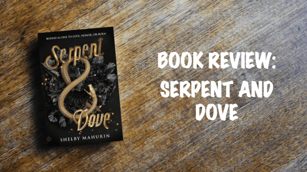 Book review banner: Serpent and Dove