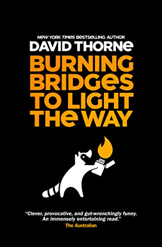 Burning Bridges to Light the Way