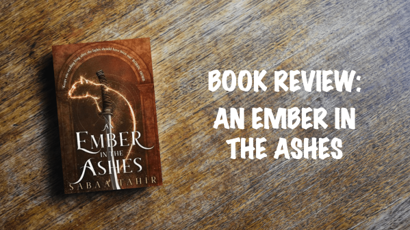 Book review banner: An Ember in the Ashes